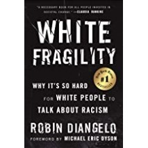 White Fragility - Why it's so hard for white people to talk