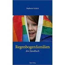 Regenbogenfamilien - Ein Handbuch