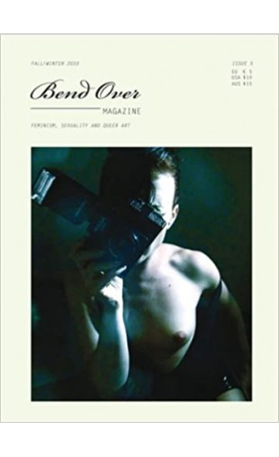 Bend Over Issue 5